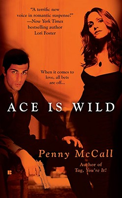 Ace Is Wild - McCall, Penny