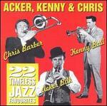 Acker, Kenny & Chris