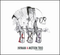 Acoustic Accordions - Motion Trio / Michael Nyman