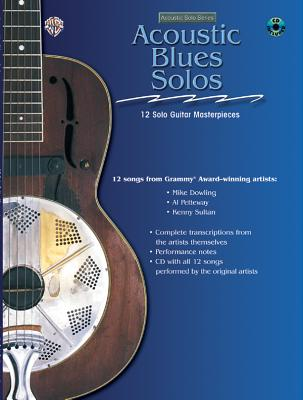 Acoustic Masterclass: Acoustic Blues Solos, Book & CD - Dowling, Mike, and Petteway, Al, and Sultan, Kenny