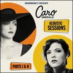 Acoustic Sessions: Parts I & II