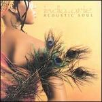 Acoustic Soul [UK Bonus Tracks]