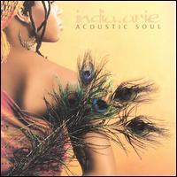 Acoustic Soul [UK Bonus Tracks] - India.Arie