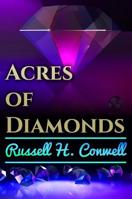 Acres of Diamonds - Conwell, Russell H, and Jiyo, Srinivasan (Editor)