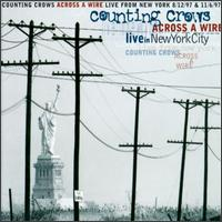 Across a Wire: Live in New York - Counting Crows
