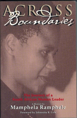 Across Boundaries: The Journey of a South African Woman Leader - Ramphele, Mamphela