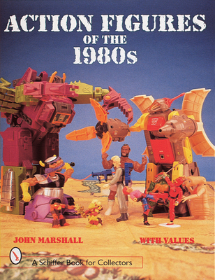 Action Figures of the 1980s - Marshall, John
