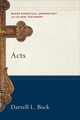 Acts - Bock, Darrell L