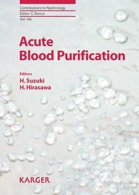Acute Blood Purification - Suzuki, H, Professor