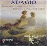 Adagio: Between Heaven and Earth
