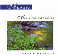 Adagio: Music for Relaxation - Peter Davison