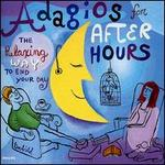 Adagios for After Hours