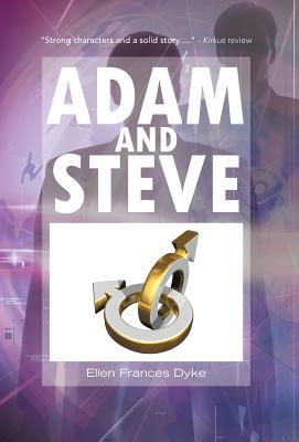 Adam and Steve - Dyke, Ellen Frances