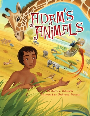 Adam's Animals - Schwartz, Barry L, and Doneva, Steliyana