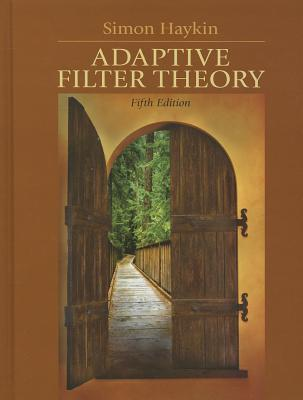 Adaptive Filter Theory - Haykin, Simon O.