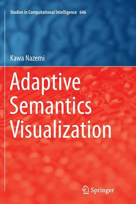 Adaptive Semantics Visualization - Nazemi, Kawa