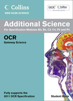 Additional Science Student Book: OCR Gateway - Sherry, Chris (Series edited by)