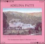 Adelina Patti - Adelina Patti (vocals); Alfredo Barili (piano); Landon Ronald (piano); Marianne Eissler (violin)