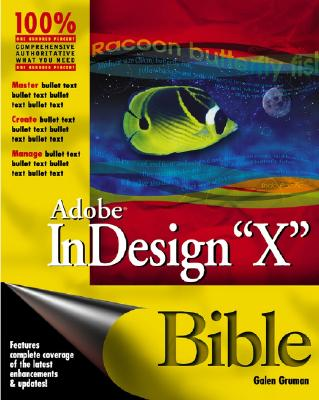 Adobe InDesign CS Bible - Gruman, Galen
