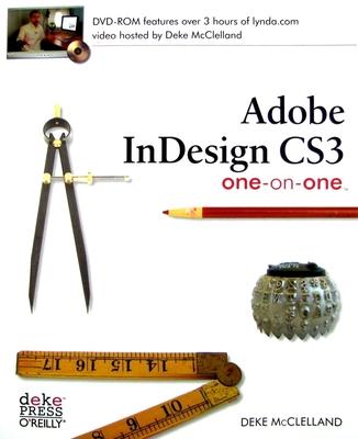 Adobe Indesign CS3 One-On-One - McClelland, Deke