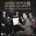 Adolf Busch & Busch Quartet: The Complete Warner Recordings