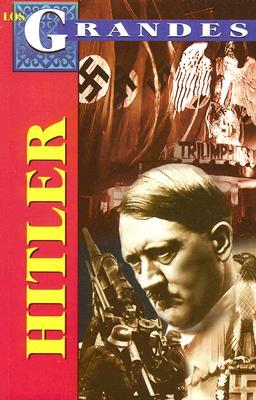 Adolfo Hitler - Anguiano, Pablo Morales