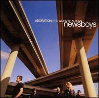 Adoration: The Worship Album - Newsboys