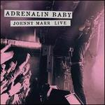 Adrenalin Baby: Johnny Marr Live [LP]