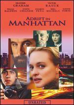 Adrift in Manhattan [Unrated]