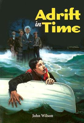 Adrift in Time - Wilson, John