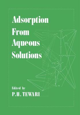 Adsorption from Aqueous Solutions - Tewari, P H