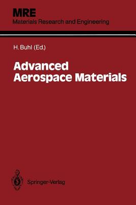 Advanced Aerospace Materials - Buhl, Horst (Editor)