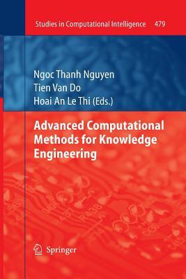 Advanced Computational Methods for Knowledge Engineering - Nguyen, Ngoc Thanh (Editor)