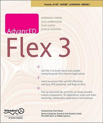 Advanced Flex 3 - Tiwari, Shashank, and Elrom, Elad