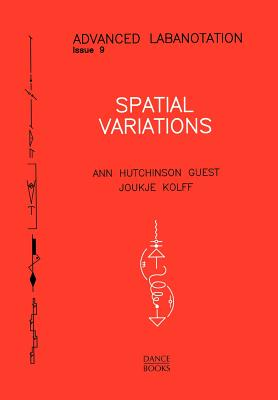 Advanced Labanotation, Issue 9. - Guest, Ann Hutchinson, and Kolff, Joukje