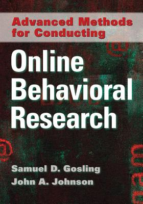 Advanced Methods for Conducting Online Behavioral Research - Gosling, Samuel D (Editor)
