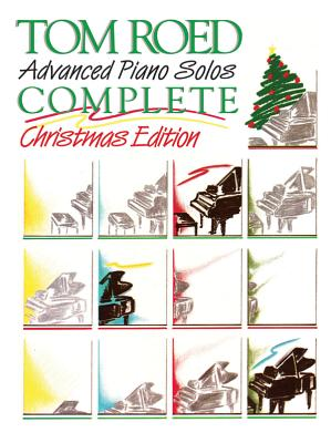 Advanced Piano Solos Complete: Christmas - Roed, Tom