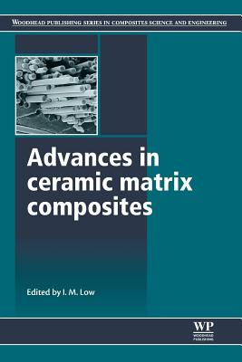 Advances in Ceramic Matrix Composites - Low, I M (Editor)
