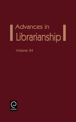 Advances in Librarianship - Chapman, Elizabeth a