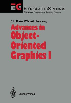 Advances in Object-Oriented Graphics I - Blake, Edwin H (Editor)