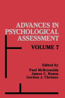 Advances in Psychological Assessment: Volume 7 - McReynolds, Paul (Editor)
