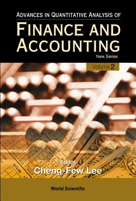 Advances in Quantitative Analysis of Finance and Accounting - New Series (Vol. 2) - Lee, Cheng-Few (Editor)