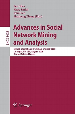 Advances in Social Network Mining and Analysis - Giles, C Lee (Editor)