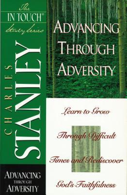 Advancing through Adversity - Stanley, Charles