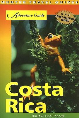 Adventure Guide Costa Rica - Conord, Bruce, and Conord, June