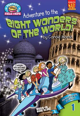 Adventure to the Eight Wonders of the World - Marsh, Carole