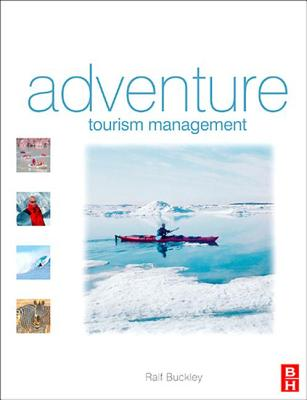 Adventure Tourism Management - Buckley, Ralf