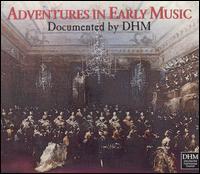 Adventures in Early Music - Al Ayre Español; Andreas Staier (piano); Andreas Staier (harpsichord); Anner Bylsma (cello); Camerata Köln; Cantus Cölln;...