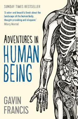 Adventures in Human Being - Francis, Gavin