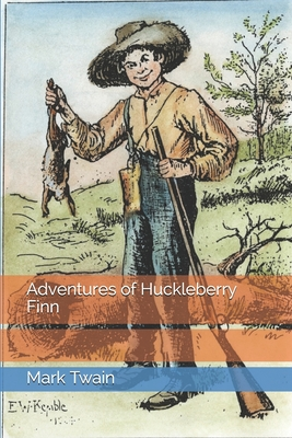 Adventures of Huckleberry Finn - Twain, Mark